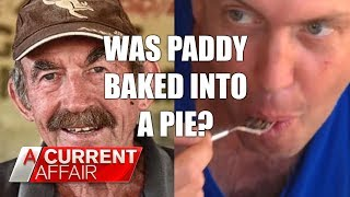 Video Missing man may have been baked into pie | A Current Affair Australia MP3, 3GP, MP4, WEBM, AVI, FLV Oktober 2018