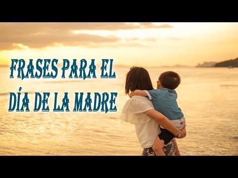 Frases cortas - Frases para el Día de la Madre