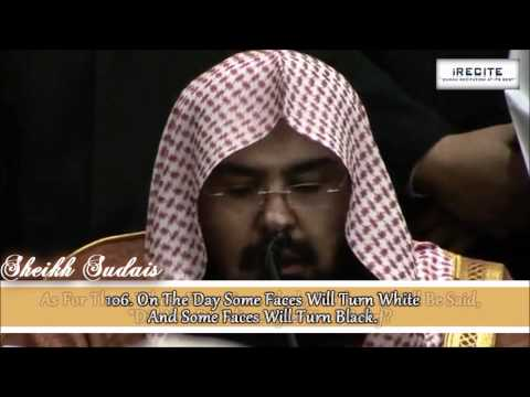 sudais - Qur'an Recitation of Surah Al Imran (102-110) by Sheikh Abdul Rahman Al Sudais in International Islamic University of Malaysia ...