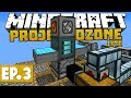 Project Ozone Lite - Auto-Processing & Solar Power! #3 [Modded Questing Skyblock]