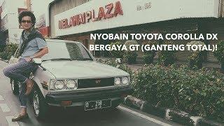 Video Jujuk Margono | Nyobain Corolla DX Bergaya GT (Ganteng Total)! MP3, 3GP, MP4, WEBM, AVI, FLV November 2018