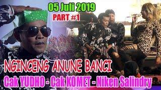 Video Cak YUDHO - Cak KOMET - Niken Salindry - 05 Juli 2019 MP3, 3GP, MP4, WEBM, AVI, FLV Juli 2019