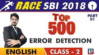 SBI Clerk Prelims 2018 | Top 500 Error Detection | Part 1 | English Live At 9 am | Class-2