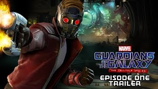 Marvel's Guardians of the Galaxy Episode 1 Trailer