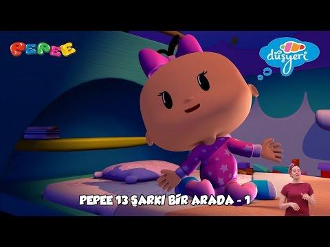 Pepe Şarkıları Pepee 13 Şarkı