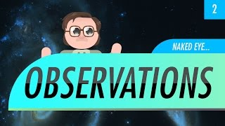 Naked Eye Observations (Crash Course Astronomy #2)