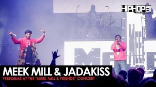 Meek Mill Brings Out Jadakiss at His Meek Mill and Friends Concert (Video)