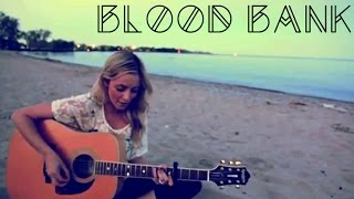 """Blood Bank"" Bon Iver (Acoustic Cover) - Candace Leca"