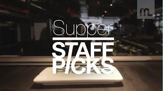 Staff Picks: Supper