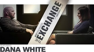 The Exchange: Dana White - Preview by UFC