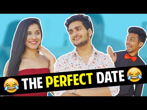 THE PERFECT DATE   Anmol Sachar, Nidhi Kumar   Funny Hindi Vines