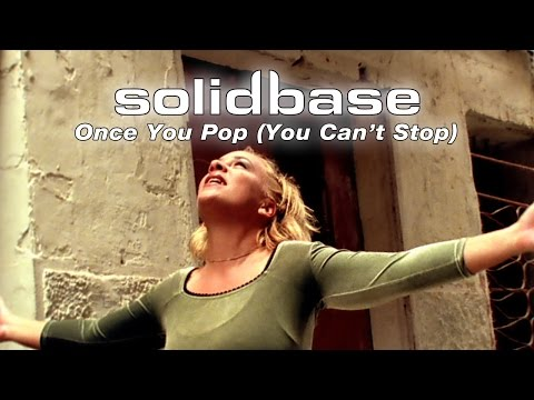 SOLID BASE - Once You Pop