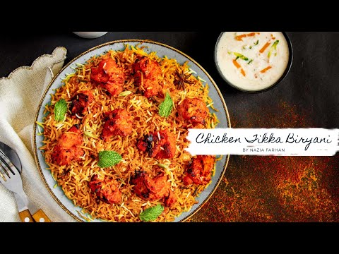 Chicken Tikka Biryani By Nazia Farhan | Chicken Biryani | Biryani Recipe | Chicken Tikka