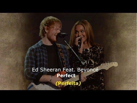 ▄▀ Perfect - Ed Sheeran Feat. Beyoncé [Legendado / Tradução] ▀▄ видео
