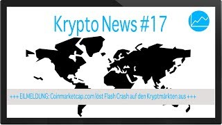 Krypto News #17: Crash bei Bitcoin (BTC), Ripple (XRP), DASH & Co - Danke Coinmarketcap