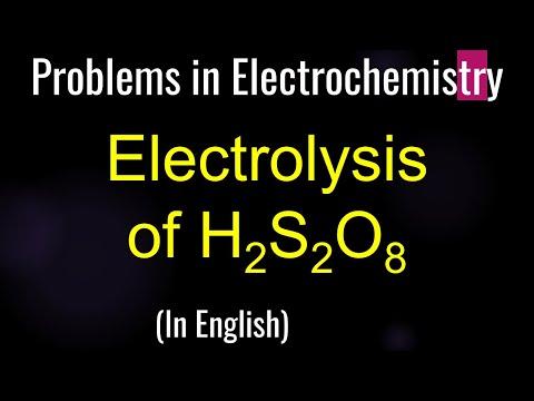 Physikalische Chemie: Elektrochemie-Elektrolyse von H2S2O8