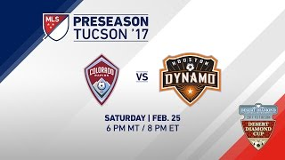 Colorado Rapids vs Houston Dynamo | Desert Diamond Cup 2017 | LIVE by Major League Soccer