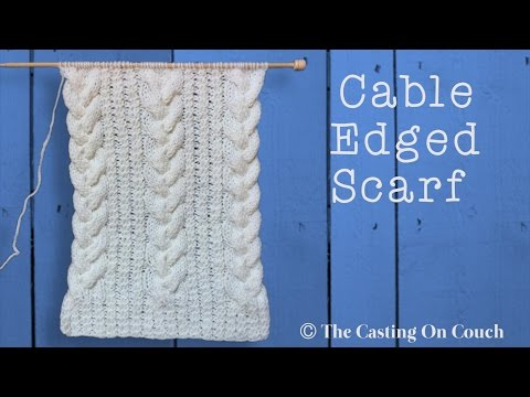 CABLE EDGED SCARF (видео)