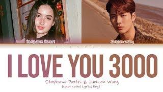Stephanie Poetri & Jackson Wang - I Love You 3000 II (Lyrics)
