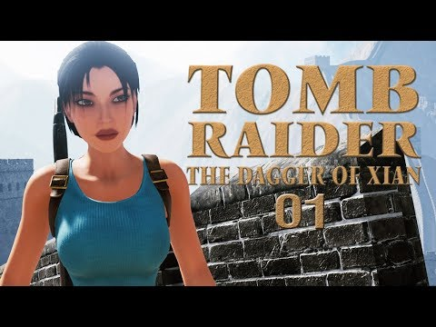 TOMB RAIDER: THE DAGGER OF XIAN • 1/3 - Tomb Raider 2 Fan-Remake | Let's Play