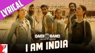 I am India Song with Lyrics   Qaidi Band   Aadar Jain   Anya Singh   Habib Faisal