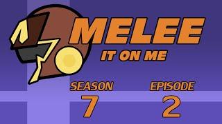 Melee It On Me Season 7 Episode 2: Politics as Usual