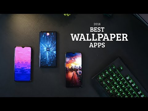 Top 5 Best Android Wallpaper Apps of 2018