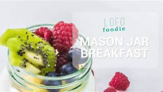 LOW FODMAP BREAKFAST MASON JAR