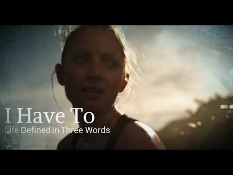I Have To - Life Defined In Three Words (Book Trailer)