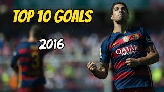"""Luisito and his TOP ten goals in 2K16. Enjoy! """"Buy cheap soccer jerseys with code: FCB10 in gogoalshop.com http://bit.ly/2cV0VPy"""" ----------------------------------------------------------------------------------------------STAY UPDATE! LIKE, SUBSCRIBE AND SHARE!Video Created by: FCB10HD / Juraj GaziSoftware used: Sony Vegas Pro 13If you like my videos don't forget to follow me on this links: • FACEBOOK: http://on.fb.me/1PcwJJj• TWITTER: https://twitter.com/FCBC10• INSTAGRAM: https://www.instagram.com/fcb10hd_footballeditor/• DONATE: https://www.paypal.com/cgi-bin/webscr?cmd=_s-xclick&hosted_button_id=4FN5686MKXDAL----------------------------------------------------------------------------------------------Soundtrack: Ether - Remember Me ft. ProgleyTHANKS FOR WATCHING! """"Copyright Disclaimer Under Section 107 of the Copyright Act 1976, allowance is made for """"fair use"""" for purposes such as criticism, comment, news reporting, teaching, scholarship, and research. Fair use is a use permitted by copyright statute that might otherwise be infringing. Non-profit, educational or personal use tips the balance in favor of fair use.""""----------------------------------------------------------------------------------------------IGNORE TAGS:FC Barcelona, Marc-André ter Stegen, Jasper Cillessen, Jordi Masip, Gerard Piqué, Javier Mascherano, Jérémy Mathieu, Samuel Umtiti (new signing), Lucas Digne (new signing), Jordi Alba, Alex Vidal, Douglas (loaned-out), Sergio Busquets, Sergi Samper (loaned-out), Andrés Iniesta, Ivan Rakitic, Arda Turan, Rafinha, Sergi Roberto, André Gomes, Denis Suarez, Neymar, Lionel Messi, Luis Suárez, Paco AlcacerLionel Messi ● 10 Virtually Impossible Goals ► Not Even Possible on PlayStation ! HDLionel Messi ► 2016 - The King ● Dribbling Skills, Goals HDLionel Messi ● Overall 2016 ● HDLionel Messi ● Overall 2015 ● HDLionel Messi ● Ultimate Messiah Skills 2015-2016Lionel Messi - A God Amongst Men HDNeymar Jr ● Magic Skills ● 2015/2016 HDLuis Suárez ● Crazy Skil"""