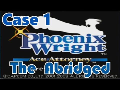 Ace Attorney Abridged: Case 1