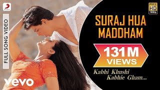 Video K3G - Suraj Hua Maddham Video | Shah Rukh Khan, Kajol MP3, 3GP, MP4, WEBM, AVI, FLV Juli 2018