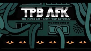 Nonton Tpb Afk  The Pirate Bay Away From Keyboard   Official Trailer  1   Documentary Hd Film Subtitle Indonesia Streaming Movie Download