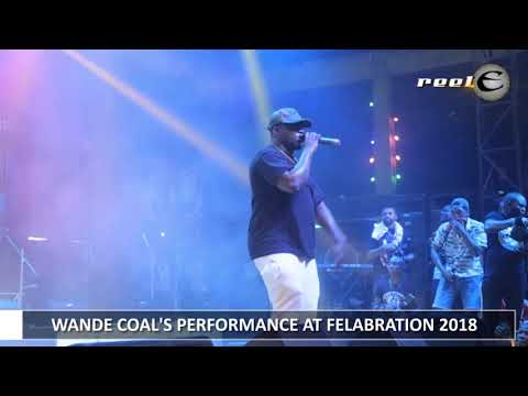 WANDE COAL PERFORMANCE AT FELABRATION 2018