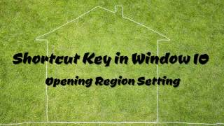 Opening Region Setting - Shortcut Key in Window 10Please Subscribe to my channel to get more video tutorials. You​Tube Channel: http://goo.gl/fpjLKTEmail: moul.kakada@gmail.comBlog: http://www.moulkakada.blogspot.comFacebook Page: https://www.facebook.com/LearnsTipsCopyright © Moul Kakada, 2017. All Rights Reserved.