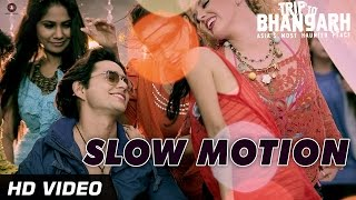 Slow Motion - Trip To Bhangarh