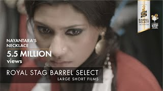Video Nayantara's Necklace | Konkana Sen | Royal Stag Barrel Select Large Short Films MP3, 3GP, MP4, WEBM, AVI, FLV Januari 2018