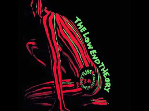 A Tribe Called Quest - The Low End Theory [Full Album]