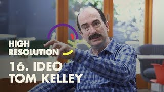 #16: IDEO's Tom Kelley is Design Thinking's ultimate disciple, he makes the case as to why.