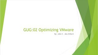 Goon User Group: VMware Administration And Optimization Part 1 Of 2