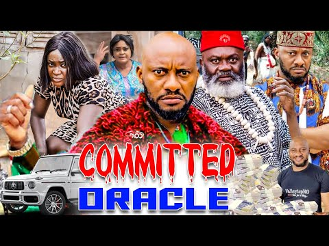 Committed Oracle Complete Movies - {New Hit Movies} Yul Edochie Latest Nigerian Nollywood Movies.