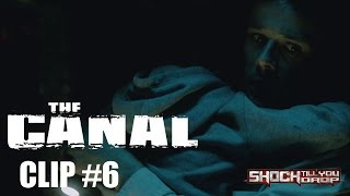 Nonton The Canal Film Clip  6 Film Subtitle Indonesia Streaming Movie Download