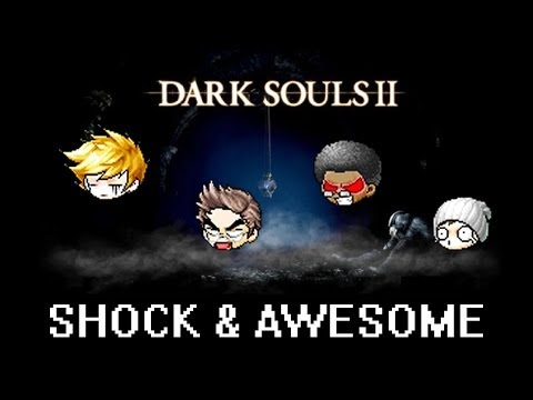 Dark Souls 2: (Part 1) -Terms And Conditions- Shock And Awesome