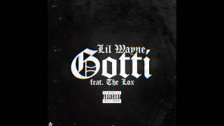 Thumbnail for Lil Wayne ft. The Lox — Gotti
