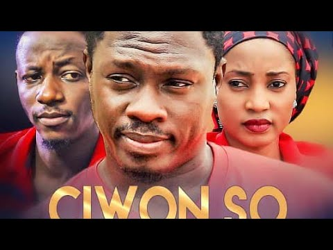 CIWON SO 3&4 LATEST HAUSA FILM