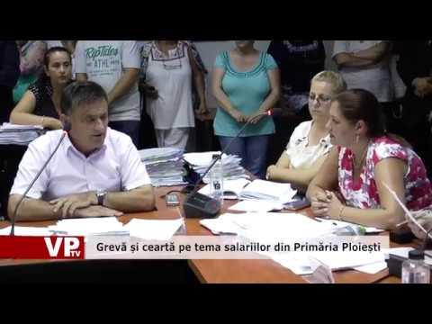 Grevă și ceartă pe tema salariilor din Primăria Ploiești