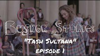 Video Tash Sultana - Busker Stories episode 1 (street music) documentary webseries MP3, 3GP, MP4, WEBM, AVI, FLV Agustus 2018