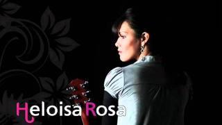 Heloisa Rosa - Jesusé O Caminho