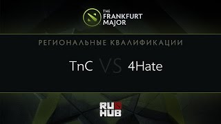 4Hate vs TnC, game 1