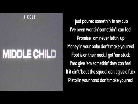 J. Cole - Middle Child [Lyrics]